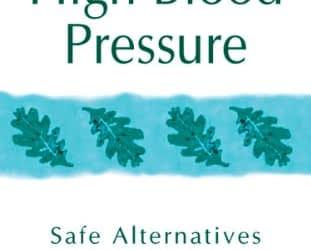 High Blood Pressure: Safe Alternatives without Drugs