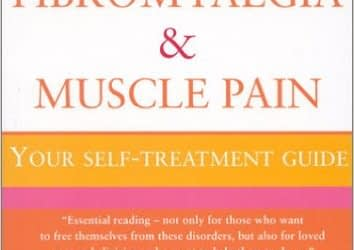 Fibromyalgia and Muscle Pain: Self-Treatment Guide