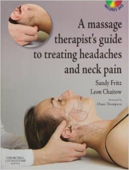 Massage Therapist's Guide to Headache and Neck Pain