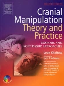 Cranial Manipulation: Theory and Practice