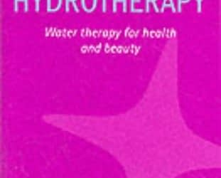 Hydrotherapy: Water therapy for health and beauty